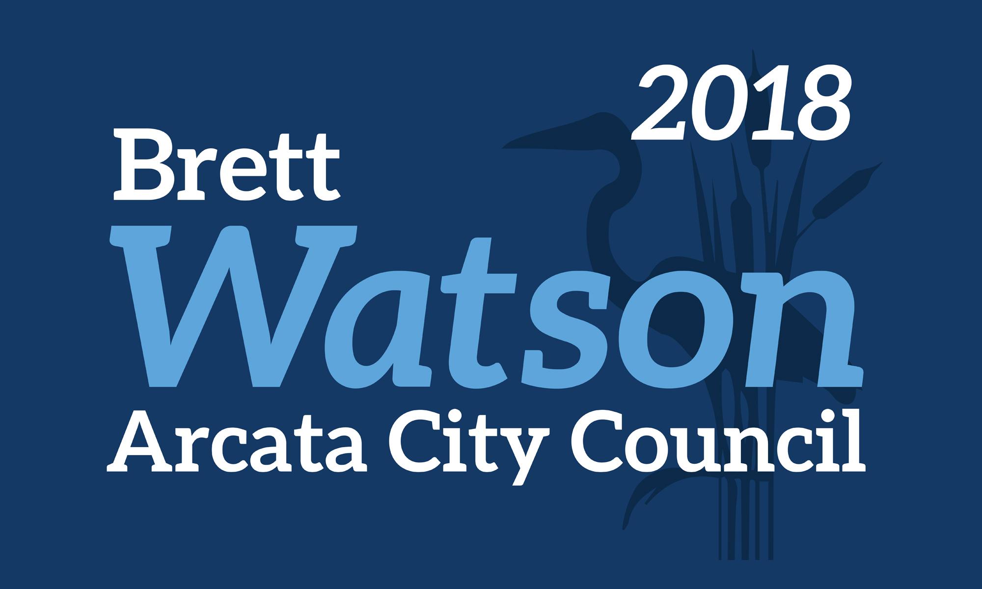 Brett Watson for Arcata City Council